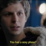 You had a sexy phase?
