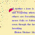 A mother's love is patient and forgiving