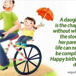 A daughter is the chapter without which the story of her parents' life can never be complete