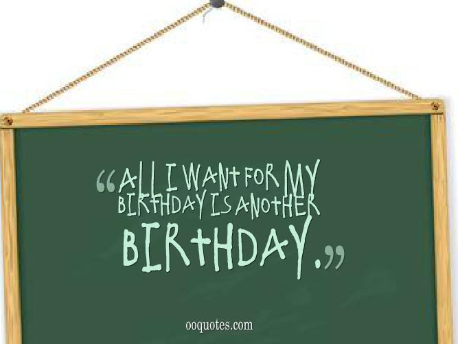 it s my birthday quotes