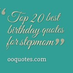 best 20 birthday quotes for stepmom