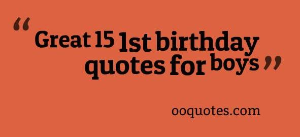 1st birthday quotes for boys