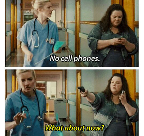 No cell phones. What about now? The Heat(2013) funny movie quotes