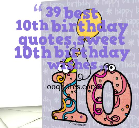 10th birthday quotes