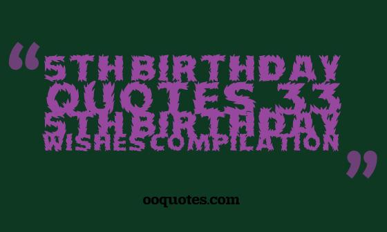 5th birthday quotes
