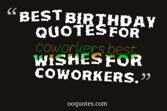 birthday quotes for coworkers