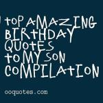 Top 52 best birthday quotes to my son