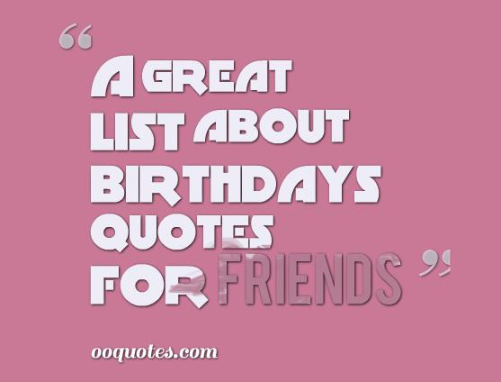 birthdays quotes for friends