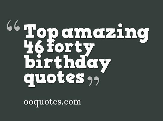 forty birthday quotes