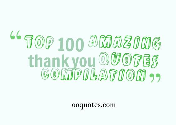 1 Top 100 amazing thank you quotes compilation
