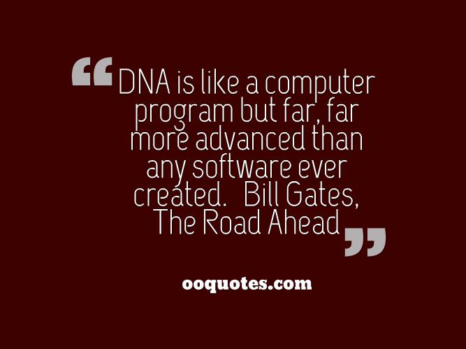 Dna Quotes And Sayings: Bill Gates Quotes