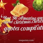 Top 36 christmas quotes compilation