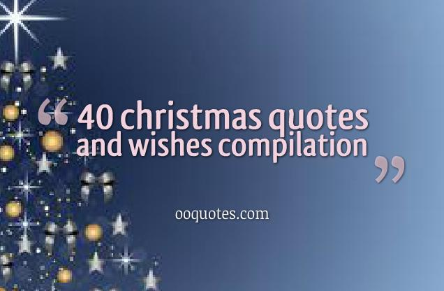 40 christmas quotes and wishes compilation