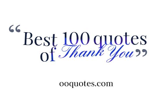 Best 100 quotes of Thank You