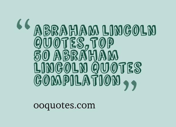 abraham lincoln quotes 1