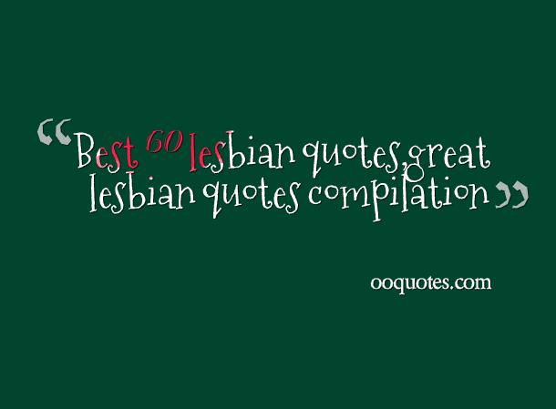 Lesbian picture quotes and sayings