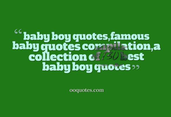 quotes about baby boys - photo #12