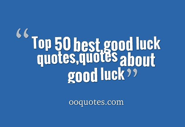good luck quotes 1