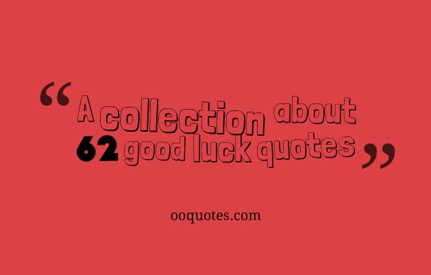 good luck quotes 2