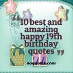 10 favorite happy 19th birthday quotes