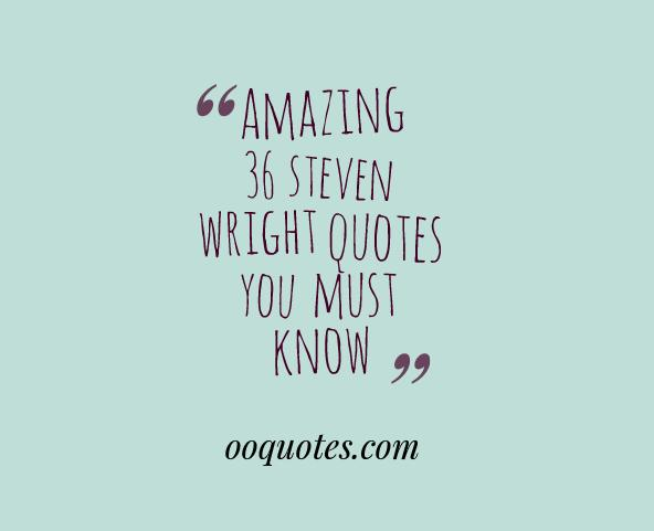 steven wright quotes 4