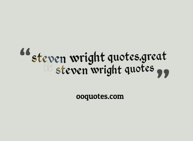 steven wright quotes 9