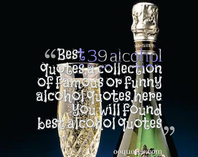 2 alcohol quotes