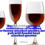 Best 56 alcohol quotes,food quotes,drink quotes