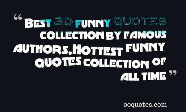 Humor Inspirational Quotes: Funny Quotes By Famous Authors. QuotesGram