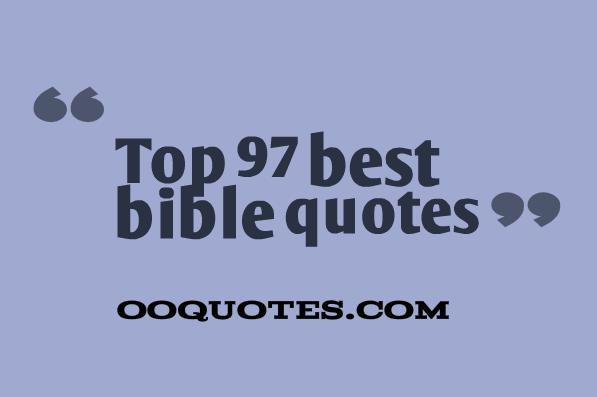 Top 97 best bible quotes