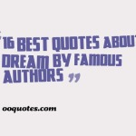 16 best quotes about dream by famous authors