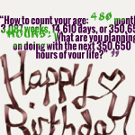 How to count your age: 480 months