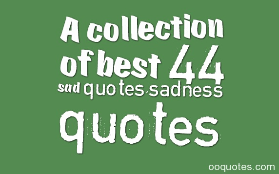 3 sad quotes amazing