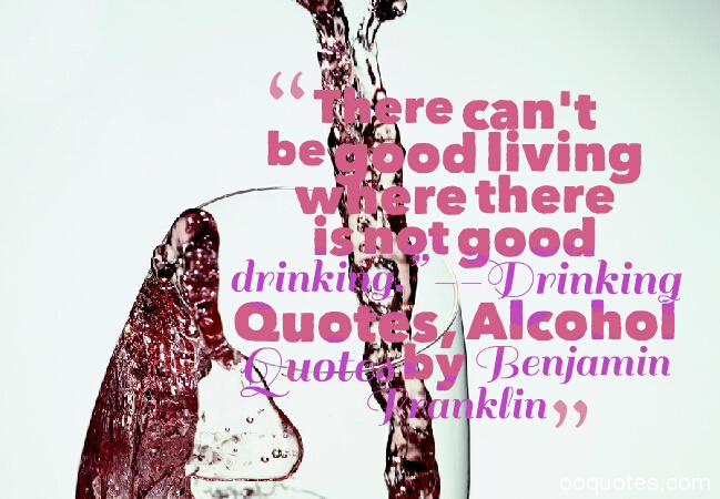 Drinking Quotes, Alcohol Quotes