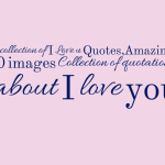 A collection of I Love u Quotes,Amazing 20 images Collection of quotations about I love you