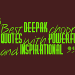 Best deepak chopra quotes with powerful and inspirational