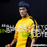 share with you 46 inspiring Bruce Lee quotes