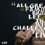 All great 49 famous Bruce Lee quotes that will challenge you to live