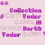 Collection of Darth Vader quotes, 10 famous Darth Vader quotes