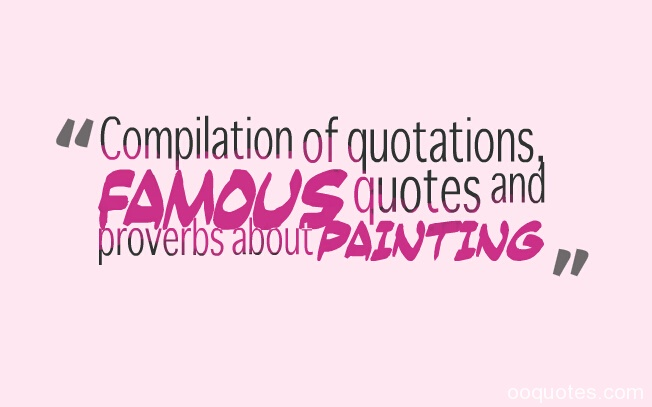 painting quotes,art quotes
