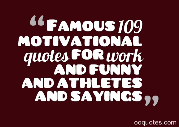 Motivational Work Quotes And Sayings. - 68.1KB
