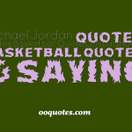 Michael Jordan quotes quotes,Basketball Quotes,Inspirational Basketball Quotes & Saying
