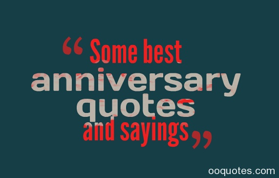 Anniversary Quotes And Sayings. QuotesGram