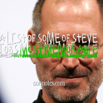 a list of some of Steve Jobs most memorable quotes about success,leadership,life,inspirational