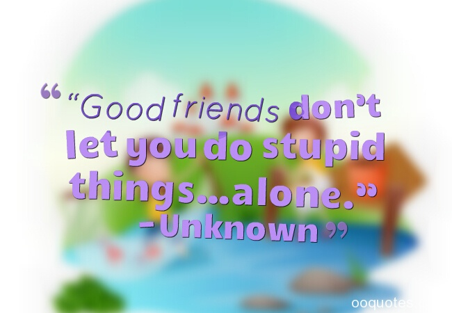 Best 36 pictures about funny friendship quotes