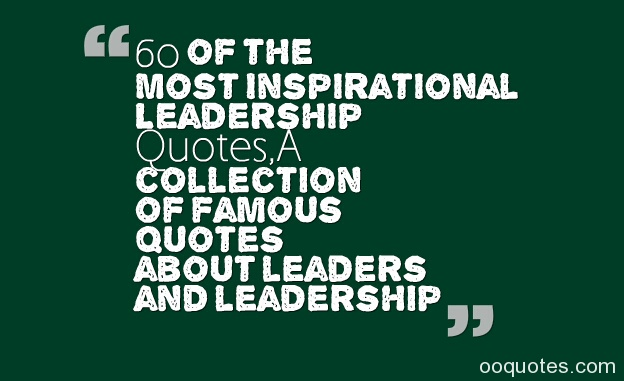 Famous Leadership Quotes Motivation. QuotesGram