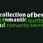 A collection of best 60 romantic quotes and romantic sayings