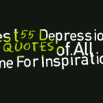 Best 55 Depression Quotes of All Time For Inspiration