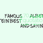 Famous 70 Albert Einstein best quotations and sayings