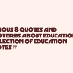 Famous 80 quotes and proverbs about education,a collection of education quotes